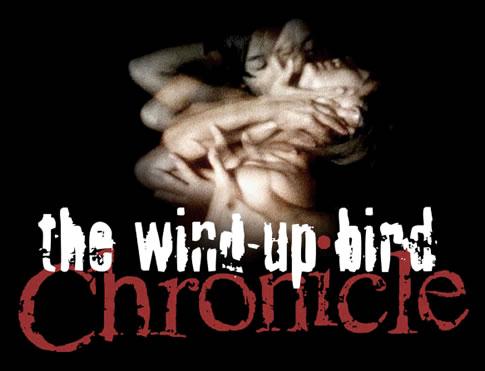 The Wind-Up Bird Chronicles